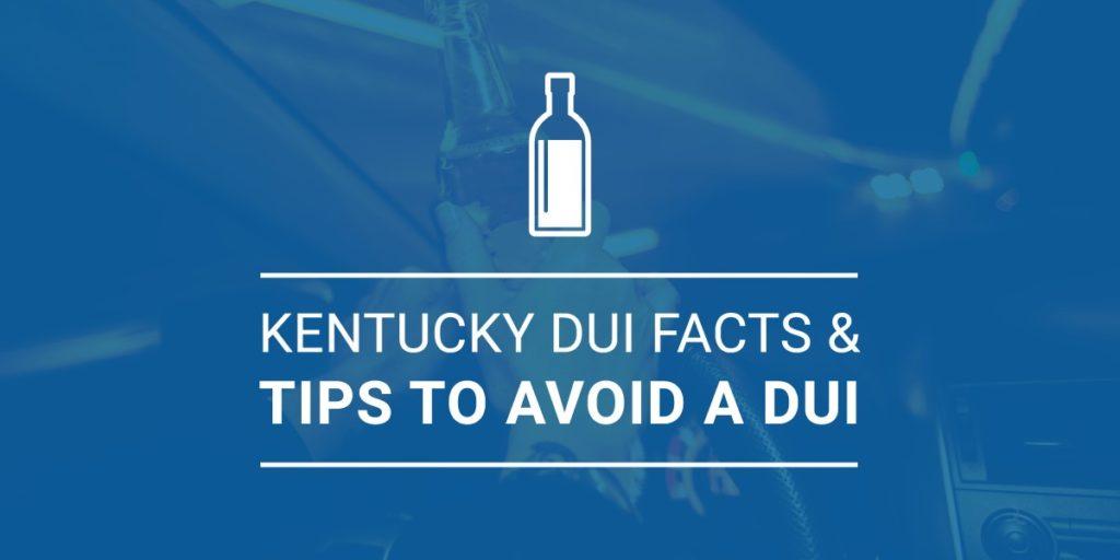 50 Kentucky DUI Facts & Tips to Avoid a DUI - Baldani Law