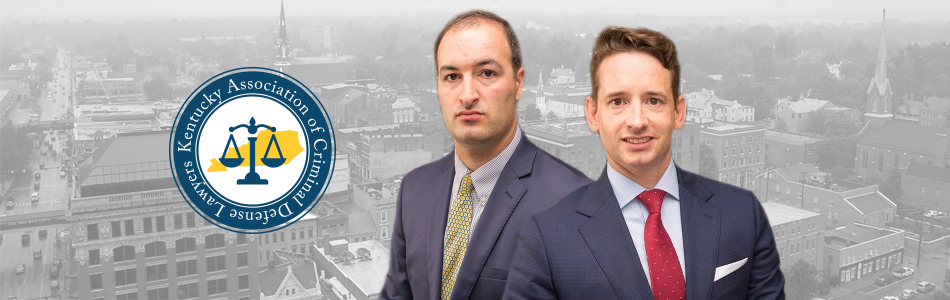 Brad Clark & Abe Mashni Kentucky Association of Criminal Defense Lawyers