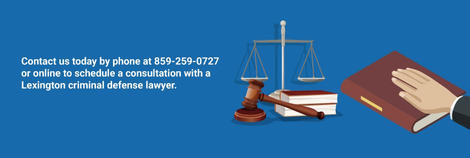 How a Lexington Criminal Defense Lawyer Can Help