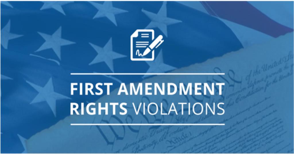 First Amendment Right Violations