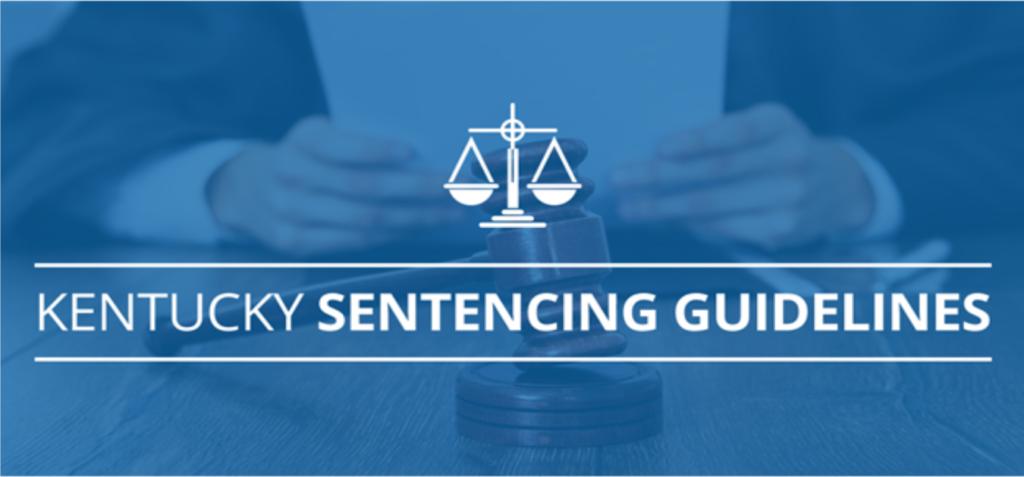 Kentucky Sentencing Guidelines