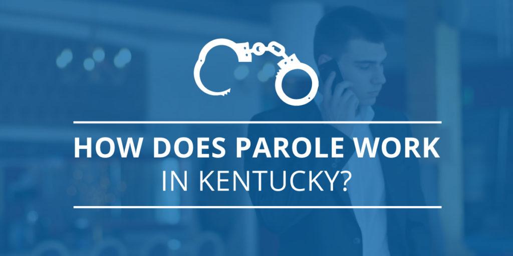 parole work in Kentucky